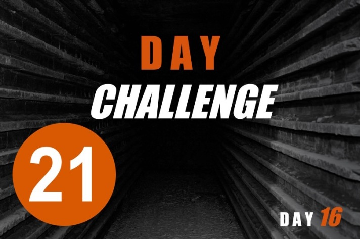 21 Day Challenge - Day 16
