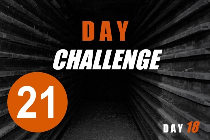 21 Day Challenge - Day 18